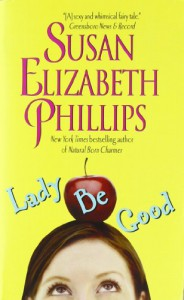Lady Be Good - Susan Elizabeth Phillips