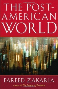The Post-American World - Fareed Zakaria