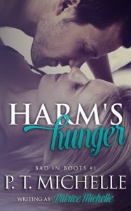 Harm's Hunger (Bad in Boots, #1) - Patrice Michelle