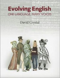 Evolving English: One Language, Many Voices - David Crystal
