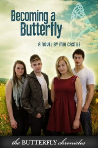 Becoming a Butterfly - Mia Castile