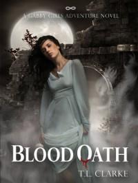 Blood Oath - T.L. Clarke