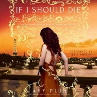 If I Should Die (Audio) - Amy Plum