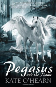 Pegasus and the Flame - Kate O'Hearn