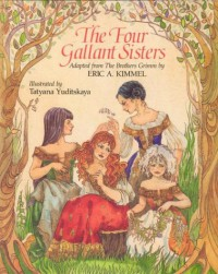 The Four Gallant Sisters - Tatyana Yuditskaya