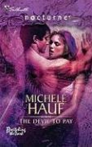 The Devil To Pay - Michele Hauf