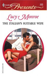The Italian's Suitable Wife - Lucy Monroe