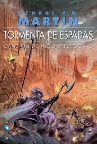 Tormenta de espadas (Canción de Hielo y Fuego, #3) - Cristina Macía, George R.R. Martin, Enrique Jiménez Corominas