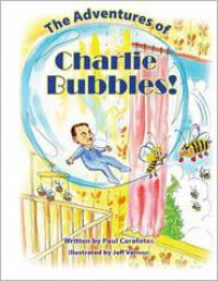 Charlie Bubbles: 1 - Paul Carafotes, Jeff Vernon