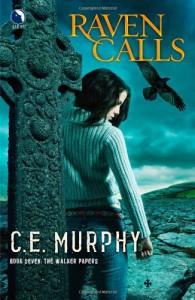 Raven Calls  - C.E. Murphy
