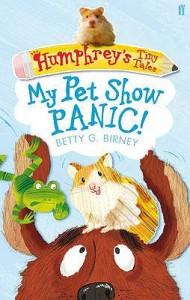 Humphrey's Tiny Tales 1: My Pet Show Panic! - Betty G. Birney, Penny Dann