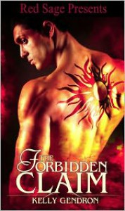 The Forbidden Claim - Kelly Gendron