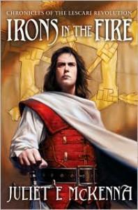 Irons in the Fire - Juliet E. McKenna