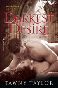 Darkest Desire - Tawny Taylor