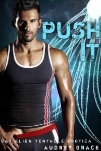 Push It - Audrey Grace