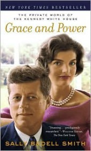 Grace and Power: The Private World of the Kennedy White House -