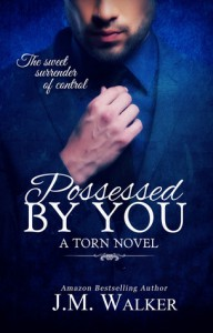 Possessed by You - J.M. Walker