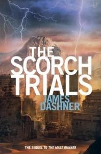 The Scorch Trials (Maze Runner, #2) - James Dashner