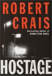Hostage - Robert Crais