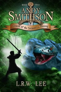 Andy Smithson: Venom of the Serpent's Cunning, Book 2 - L. R. W. Lee