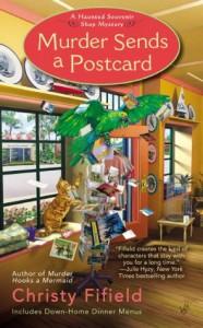 Murder Sends a Postcard (A Haunted Souvenir) - Christy Fifield