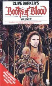Books of Blood, Vol. 5  - Clive Barker