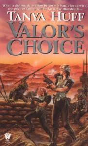 Valor's Choice (Valor Novel) - Tanya Huff