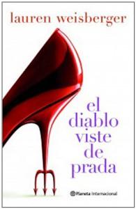 El diablo viste de Prada - Lauren Weisberger