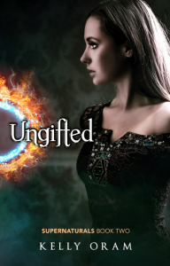 Ungifted (Supernatural #2) - Kelly Oram