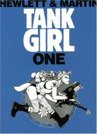 Tank Girl 1 (Remastered Edition) (Bk. 1) - Alan C Martin