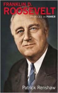 Franklin D. Roosevelt - Patrick Renshaw
