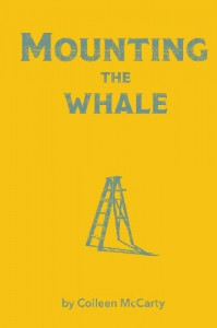 Mounting the Whale - Colleen McCarty
