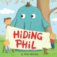 Hiding Phil - Eric Barclay