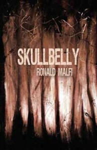 Skullbelly - Ronald Malfi