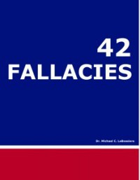 42 Fallacies - Michael LaBossiere