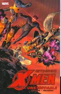 Astonishing X-Men, Vol. 4: Unstoppable - Joss Whedon, John Cassaday