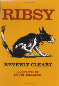 Ribsy - Tracy Dockray, Louis Darling, Beverly Cleary