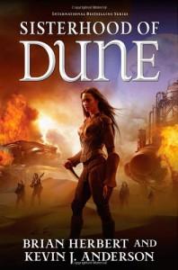 Sisterhood of Dune - 'Brian Herbert',  'Kevin J. Anderson'