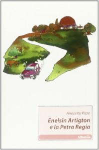 Enelsin Artigton E La Petra Regia - Annarita Pizzo