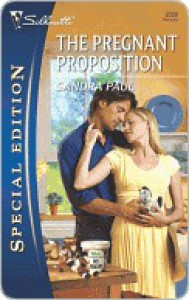 The Pregnant Proposition - Sandra Paul