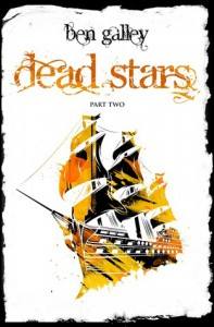 Dead Stars - Part Two - Ben Galley