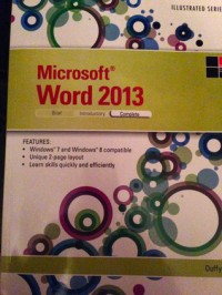 Microsoft Word 2013: Illustrated Complete - Jennifer Duffy, Carol Cram