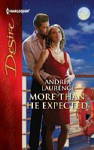 More Than He Expected - Andrea Laurence
