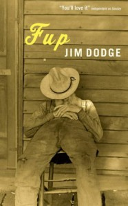 Fup - Jim Dodge