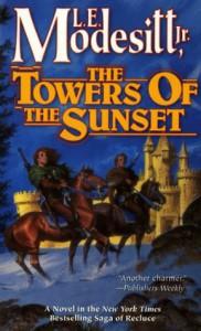The Towers of the Sunset - L.E. Modesitt Jr.