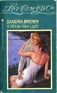 A Whole New Light - Sandra Brown