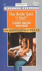 "The Bride Said, ""I Did?"" - Cathy Gillen Thacker"