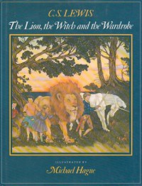 The Lion, the Witch and the Wardrobe - C.S. Lewis, Michael Hague