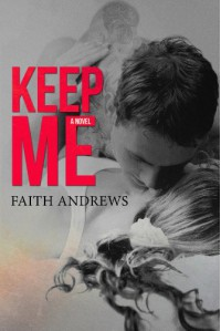 Keep Me - Faith  Andrews