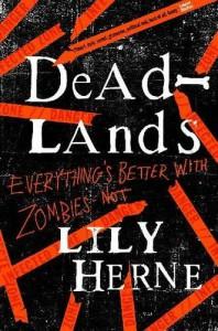 Deadlands (Deadlands, #1) - Lily Herne